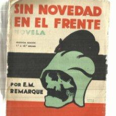 Libros antiguos: SIN NOVEDAD EN EL FRENTE. E,M. REMARQUE 2ª EDICIÓN. EDITORIAL ESPAÑA. MADRID. 1929. Lote 57746522