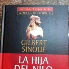 Libros antiguos: LA HIJA DEL NILO GILBERT SINOUÉ PLANETA DEAGOSTINI. Lote 57811045