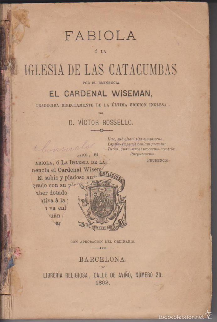 Libros antiguos: CARDENAL WISEMAN - FABIOLA - LIBRERÍA RELIGIOSA 1892 - Foto 2 - 57941487