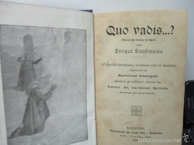 Libros antiguos: QUO VADIS - NOVELA DEL TIEMPO DE NERON - ENRIQUE SIENKIEWICZ , AÑO 1908 - Foto 4 - 57981745