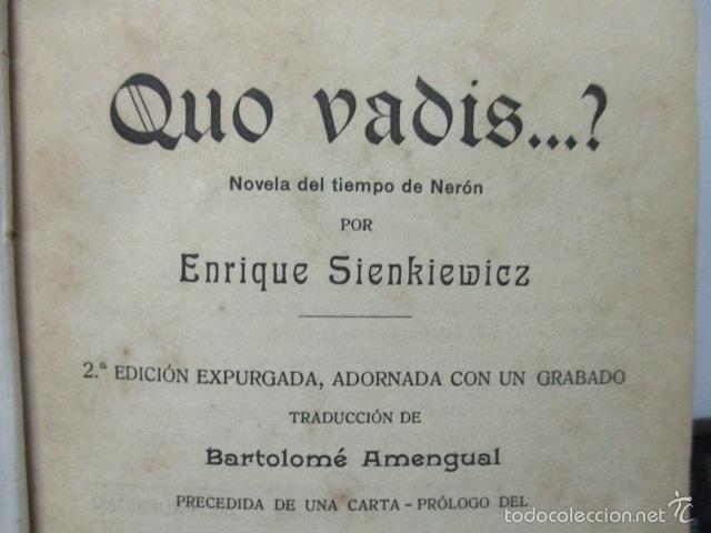 Libros antiguos: QUO VADIS - NOVELA DEL TIEMPO DE NERON - ENRIQUE SIENKIEWICZ , AÑO 1908 - Foto 5 - 57981745