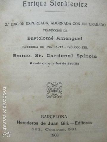 Libros antiguos: QUO VADIS - NOVELA DEL TIEMPO DE NERON - ENRIQUE SIENKIEWICZ , AÑO 1908 - Foto 6 - 57981745