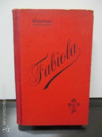 CARDENAL WISEMAN - FABIOLA (Libros antiguos (hasta 1936), raros y curiosos - Literatura - Narrativa - Novela Histórica)
