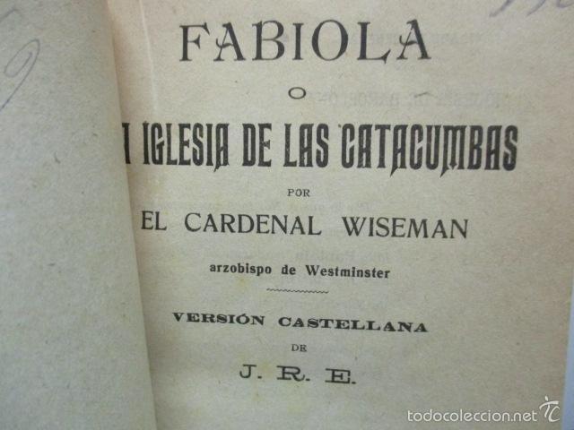 Libros antiguos: CARDENAL WISEMAN - FABIOLA - Foto 3 - 58320182