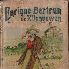 Libros antiguos: WALTER SCOTT . ENRIQUE BELTRÁN DE ELLANGOWAN (CALLEJA, C. 1920) SEGUNDA PARTE DE EL ASTRÓLOGO. Lote 58495997
