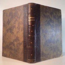 Libros antiguos: EL INFIERNO DE LOS CELOS. TOMOS I-II EN UN VOLUMEN. PÉREZ ESCRICH, ENRIQUE. . Lote 58626881