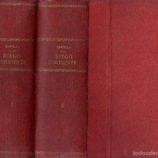 Libros antiguos: R. DEL CASTILLO: DIEGO CORRIENTE, HISTORIA DE UN BANDIDO CÉLEBRE - DOS TOMOS (CASTRO EDITOR, S.F.). Lote 58641496