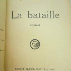 Libros antiguos: LA BATAILLE. CLAUDE FARRÉRE. EDITORIAL FLAMMARION, 1921. Lote 59464695