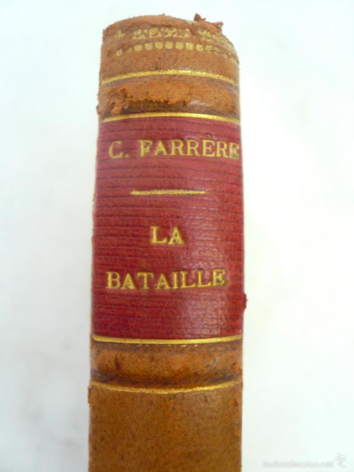 Libros antiguos: LA BATAILLE. CLAUDE FARRÉRE. EDITORIAL FLAMMARION, 1921 - Foto 3 - 59464695