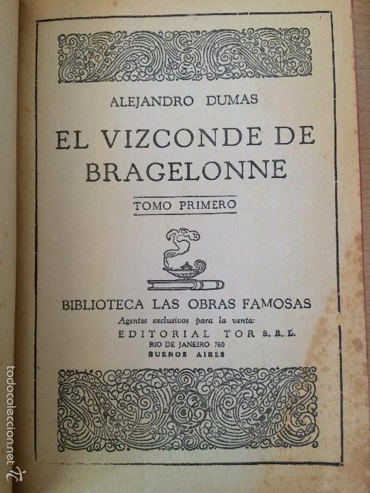 Libros antiguos: EL VIZCONDE DE BRAGELONNE. ALEJANDRO DUMAS. 1957 - Foto 4 - 61256355