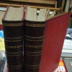 Libros antiguos: SAN VICENTE DE PAUL. LEYENDA HISTÓRICA-RELIGIOSA. 2 TOMOS. CONDE DE SALAZAR Y SOULERET,J.. Lote 62658040