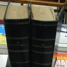 Libros antiguos: EL SAGRADO CORAZÓN. LEYENDA HISTÓRICA-RELIGIOSA. 2 TOMOS. CONDE DE SALAZAR Y SOULERET,J. . Lote 62658572