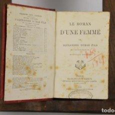 Libros antiguos: 4732- A. DUMAS. LES STUARTES Y LE ROMAN D'UNE FEMME. 2 OBRAS. EDIT. CALMANN.1882. Lote 43677459
