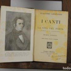 Libros antiguos: 4737- I CANTI CON LA VITA DEL POETA. GIACOMO LEOPARDI. EDIT. ULRICO HOEPLI. 1924.. Lote 43677950