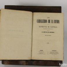 Libros antiguos: 5101- LOS CABALLEROS DE LA BANDA. JOSE DE ANDUEZA. LIB. ESPAÑOLA. 1863.. Lote 45093449