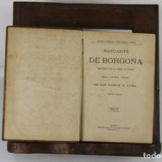 Libros antiguos: 5102-MARGARITA DE BORGOÑA. RAMON R. LUNA. IMP. GALERIA LITERARIA. 1865. 2 VOL.. Lote 45093709