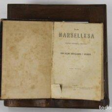 Libros antiguos: 5105- LA MARSELLESA. JULIAN CASTELLANOS. EDIT. JOSE FAQUINETO. 1887. 2 VOL.. Lote 45094473