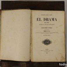 Libros antiguos: 5110-EL DRAMA DE 1795. ALEJANDRO DUMAS. IMP. FERNANDO GASPAR. 1856.. Lote 45145348