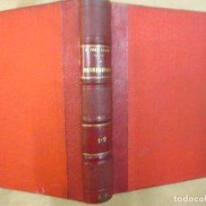 Libros antiguos: LA DESHEREDADA -BENITO PEREZ GALDOS - EDI LA GUIRNALDA 3ª 1888 18CM, MEDIA PIEL, NERVIOS + INFO . Lote 64986755