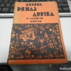 Libros antiguos: PEREDA PEÑAS ARRIBA EDITOR M. AGUILAR. Lote 66027330