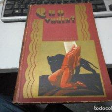 Libros antiguos: QUO VADIS CALLEJA 1923 PRECIOSAS ILUSTRACIONES DE MANUEL ANGEL MUY BUEN ESTADO. Lote 66029954