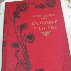 Libros antiguos: LA GUERRA Y LA PAZ TOMO 2 CONDE LEÓN TOLSTOY EDIT MAUCCI AÑO 1910. Lote 66546910