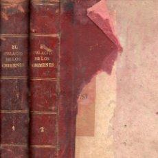 Libros antiguos: WENCESLAO AYGUALS DE IZCO : EL PALACIO DE LOS CRÍMENES - DOS TOMOS (GUIJARRO, 1886). Lote 67500305