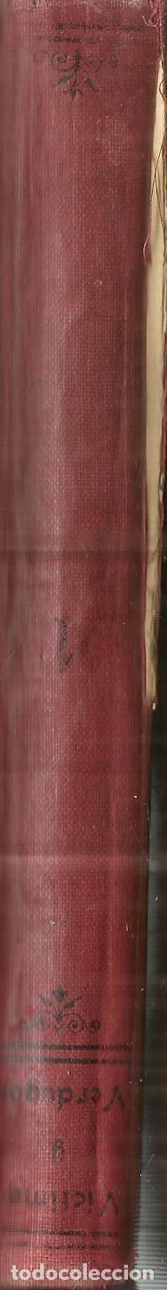 Libros antiguos: VÍCTIMAS Y VERDUGOS. CUADROS DE LA REVOLUCIÓN FRANCESA. TOMO I. APOSTOLADO DE LA PRENSA.MADRID.1914 - Foto 3 - 67819949