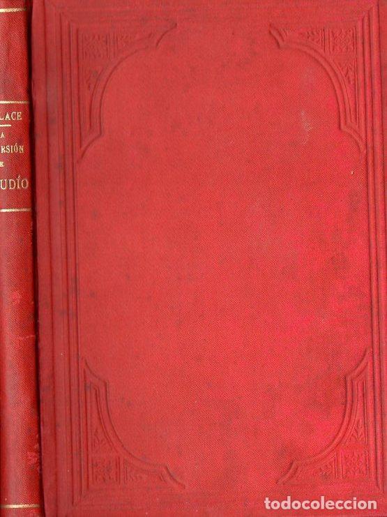 LEWIS WALLACE : LA CONVERSIÓN DE UN JUDÍO - NOVELA HISTÓRICA DE LOS TIEMPOS DE CRISTO (1901) BEN HUR (Libros antiguos (hasta 1936), raros y curiosos - Literatura - Narrativa - Novela Histórica)