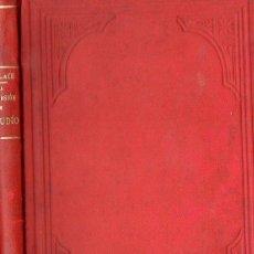 Libros antiguos: LEWIS WALLACE : LA CONVERSIÓN DE UN JUDÍO - NOVELA HISTÓRICA DE LOS TIEMPOS DE CRISTO (1901) BEN HUR. Lote 68671617