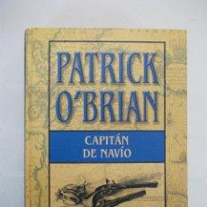 Libros antiguos: PATRICK O'BRIAN, CAPITÁN DE NAVÍO, LIBRO . Lote 68768469