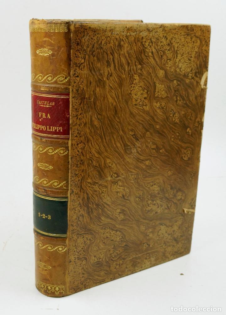 FRA FILIPPO LIPPI, NOVELA. EMILIO CASTELAR, 2ªED, 1879. 21X29 CM. (Libros antiguos (hasta 1936), raros y curiosos - Literatura - Narrativa - Novela Histórica)