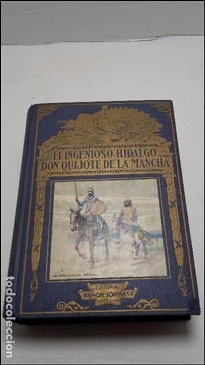 EL INGENIOSO HIDALGO DON QUIJOTE DE LA MANCHA / EDITORIAL RAMÓN SOPENA, 1958 (Libros antiguos (hasta 1936), raros y curiosos - Literatura - Narrativa - Novela Histórica)
