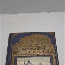 Libros antiguos: EL INGENIOSO HIDALGO DON QUIJOTE DE LA MANCHA / EDITORIAL RAMÓN SOPENA, 1958. Lote 75504405
