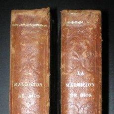 Libros antiguos: FERNANDEZ Y GONZALEZ, MANUEL: LA MALDICION DE DIOS. SEGUNDA PARTE DE DON JUAN TENORIO. 2 VOLS. 1863. Lote 71128401