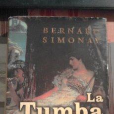 Libros antiguos: LA TUMBA DEL NILO - BERNARD SIMONAY. Lote 71833251