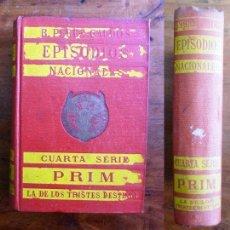 Libros antiguos: PÉREZ GALDÓS, BENITO. PRIM ; LA DE LOS TRISTES DESTINOS. (EPISODIOS NACIONALES. CUARTA SERIE). Lote 72020427
