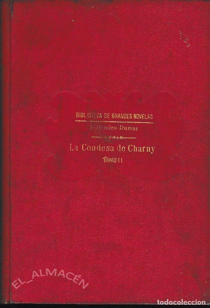 Libros antiguos: LA CONDESA DE CHARNY 2 VOLS. (A. DUMAS . SOPENA 1931) SIN USAR. - Foto 3 - 73637155