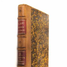 1899 - B. Pérez Galdós: La Campaña del Maestrazgo. Episodios Nacionales. Tercera Serie - 1ª Edición
