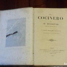 Libros antiguos: EL COCINERO DE SU MAGESTAD POR MANUEL FERNÁNDEZ Y GONZÁLEZ. CON MAGNÍFICAS LÁMINAS (1865). Lote 76036975