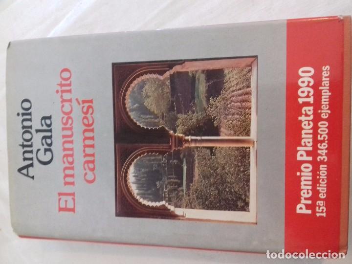 EL MANUSCRITO CARMESÍ -ANTONIO GALA-EDITORIAL PLANETA (Libros antiguos (hasta 1936), raros y curiosos - Literatura - Narrativa - Novela Histórica)
