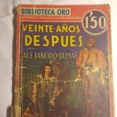 Libros antiguos: VEINTE AÑOS DESPUES, 1 EDICION DEL 1934, ALEJANDRO DUMAS. Lote 77368777