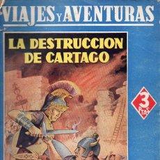 Libros antiguos: EMILIO SALGARI :LA DESTRUCCIÓN DE CARTAGO (VIAJES Y AVENTURAS MAUCCI, S.F) VERSIÓN DE ALFREDO OPISSO. Lote 78041657