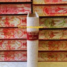 Libros antiguos: AMAYA Ó LOS VASCOS EN EL SIGLO VIII . NOVELA HISTÓRICA . TOMO I . AUTOR : NAVARRO VILLOSLADA, D.F. . Lote 80626302