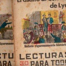 Libros antiguos: EL ASALTO AL CORREO DE LYON - 2 VOLS.(LECTURAS PARA TODOS, 1936). Lote 81014096