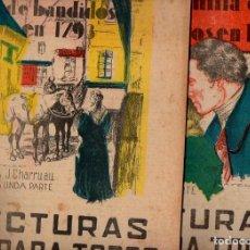 Libros antiguos: CHARRUAU : UNA FAMILIA DE BANDIDOS EN 1793 - 2 VOLS.(LECTURAS PARA TODOS, 1934). Lote 81014856