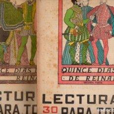 Libros antiguos: NAVARRO VILLOSLADA : QUINCE DÍAS DE REINADO - 2 VOLS.(LECTURAS PARA TODOS, 1935). Lote 81016016