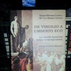 Libros antiguos: LIBRO Nº 818 DE VIRGILIO A UMBERTO ECO ENRIQUE MONTERO MARIA CRUZ HERRERO INGELMO. Lote 81814080
