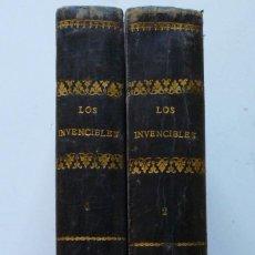 Libros antiguos: LOS INVENCIBLES EL MONARCA Y LA HOGUERA FLORENCIO L. PARREÑO TOMO I 1890 Y II 1886 LAMINAS EN COLOR. Lote 82999640