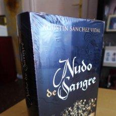 Livres anciens: NUDO DE SANGRE, AGUSTIN SANCHEZ VIDAL, TAPA DURA, A ESTRENAR PRECINTADA, CIRCULO DE LECTORES. Lote 83401940